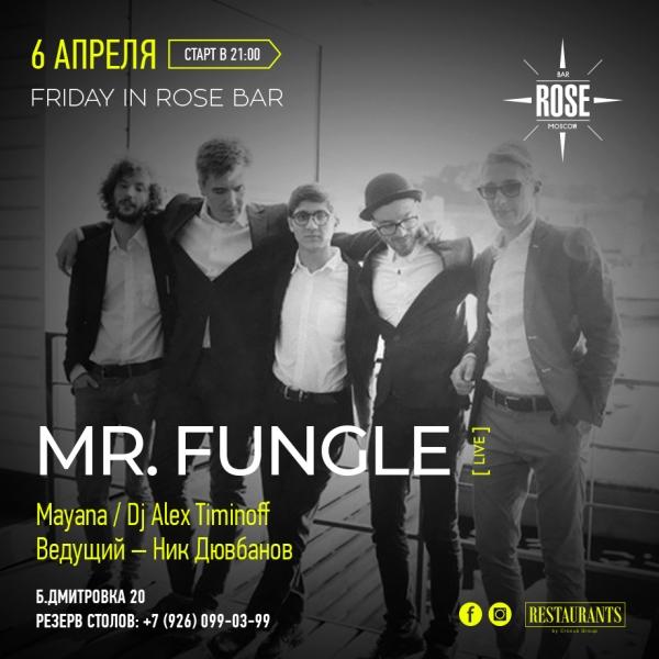 В эту пятницу 6 апреля в Rose bar на Большой Дмитровкевыступит зажигательная группа Mr. Fungle.